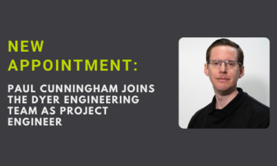 New appointment: Paul Cunningham joins the Dyer Engineering team as Project Engineer
